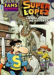 LA BIBLIOTECA INEXISTENTE (SUPERLÓPEZ#54)