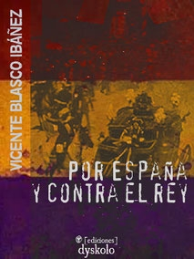 Portada de POR ESPAÑA Y CONTRA EL REY