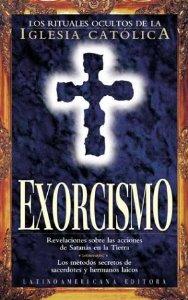 Portada de EXORCISMO:RITUALES OCULTOS IGLESIA CATOLICA