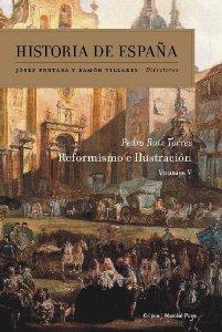 Portada de HISTORIA DE ESPAÑA, VOLUMEN 5: REFORMISMO E ILUSTRACIÓN