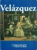 VELÁZQUEZ (GRANDES MAESTROS DE LA PINTURA #04)