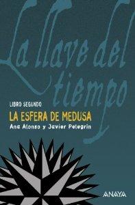 Portada de LA ESFERA DE LA MEDUSA. LA LLAVE DEL TIEMPO, LIBRO II