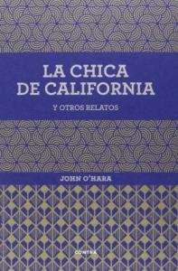 Portada de LA CHICA DE CALIFORNIA Y OTROS RELATOS