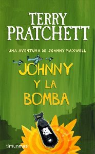 JOHNNY Y LA BOMBA (UNA AVENTURA DE JOHNNY MAXWELL #2)