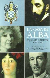 Portada de LA CASA DE ALBA. MIL AÑOS DE HISTORIA Y DE LEYENDAS: DE OBISPO DON GUTIERRE A LA DUQUESA CAYETANA