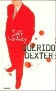 QUERIDO DEXTER (DEXTER #2)