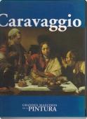 CARAVAGGIO (GRANDES MAESTROS DE LA PINTURA #10)
