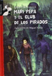 Portada de MARI PEPA Y EL CLUB DE LOS PIRADOS