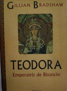 Portada de TEODORA, EMPERATRIZ DE BIZANCIO