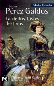 Portada de LA DE LOS TRISTES DESTINOS (EPISODIOS NACIONALES IV #10)