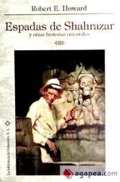 Portada de ESPADAS DE SHAHRAZAR Y OTRAS HISTORIAS ORIENTALES