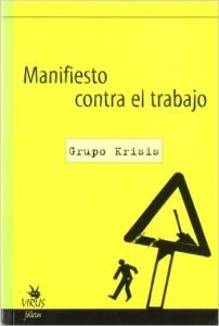 Portada de MANIFIESTO CONTRA EL TRABAJO