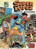 PERIPLO BÚLGARO Y  EL TESORO DEL CONDE ARNAU (SUPERLÓPEZ#17)