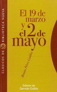 EL 19 DE MARZO Y EL 2 DE MAYO ( EPISODIOS NACIONALES I #3)
