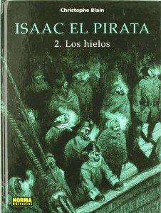 Portada de ISAAC EL PIRATA: LOS HIELOS (ISAAC EL PIRATA#2)