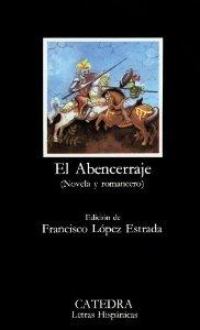 EL ABENCERRAJE (NOVELA Y ROMANCERO)