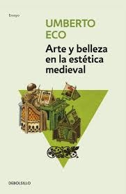 Portada de ARTE Y BELLEZA EN LA ESTÉTICA MEDIEVAL