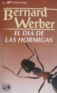 Portada de EL DIA DE LAS HORMIGAS (LAS HORMIGAS #2)