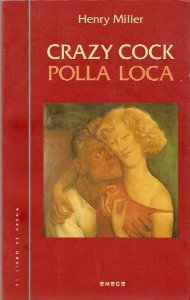 CRAZY COCK / POLLA LOCA