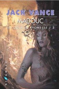 MADOUC (TRILOGÍA DE LYONESSE #3)
