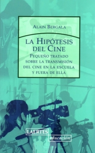 Portada de LA HIPÓTESIS DEL CINE