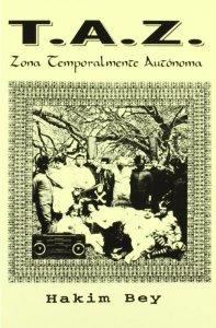Portada de T.A.Z.: ZONA TEMPORALMENTE AUTÓNOMA