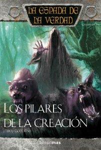 Portada de LOS PILARES DE LA CREACIÓN (LA ESPADA DE LA VERDAD #14)