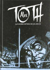 Portada de ALEX TOTH: LAS MEJORES HISTORIAS DE LOS AÑOS 50