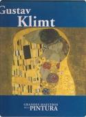 GUSTAV KLIMT (GRANDES MAESTROS DE LA PINTURA #17)