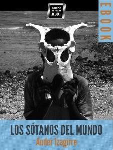 Portada de LOS SOTANOS DEL MUNDO