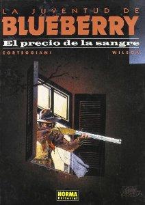 LA JUVENTUD DE BLUEBERRY. EL PRECIO DE LA SANGRE (BLUEBERRY#34)