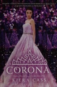 LA CORONA (LA SELECCIÓN #5)