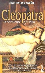 CLEOPATRA. LA SERPIENTE DEL NILO