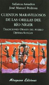 Portada de CUENTOS MARAVILLOSOS DE LAS ORILLAS DEL RÍO NIGER. TRADICIONES ORALES DEL PUEBLO DJERMA-SONGAY
