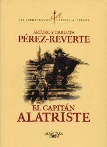 Portada de EL CAPITÁN ALATRISTE (LAS AVENTURAS DEL CAPITÁN ALATRISTE #1)