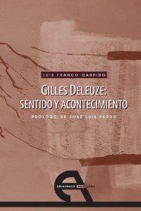 Portada de GILLES DELEUZE: SENTIDO Y ACONTECIMIENTO