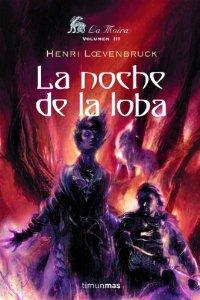 Portada de LA NOCHE DE LA LOBA (LA MOIRA #3)