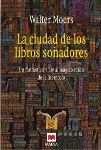 Portada de LA CIUDAD DE LOS LIBROS SOÑADORES