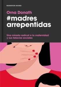 Portada de #MADRES ARREPENTIDAS