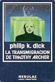 LA TRANSMIGRACIÓN DE TIMOTHY ARCHER