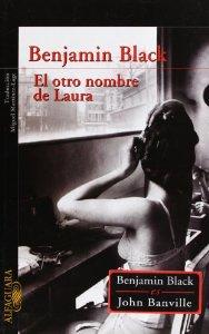 Portada de EL OTRO NOMBRE DE LAURA (QUIRKE #2)
