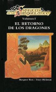 Portada de EL RETORNO DE LOS DRAGONES (CRÓNICAS DE LA DRAGONLANCE #1)