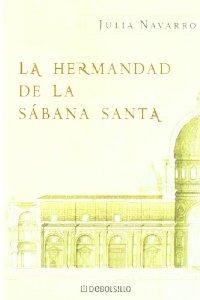 Portada de LA HERMANDAD DE LA SÁBANA SANTA