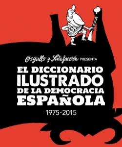 Portada de EL DICCIONARIO ILUSTRADO DE LA DEMOCRACIA ESPAÑOLA