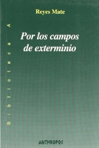 POR LOS CAMPOS DE EXTERMINIO