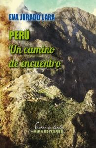 Portada de PERÚ: UN CAMINO DE ENCUENTRO