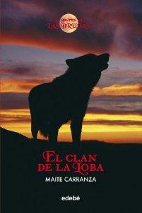 EL CLÁN DE LA LOBA (LA GUERRA DE LAS BRUJAS #1)