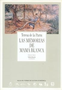 Portada de LAS MEMORÍAS DE MAMÁ BLANCA