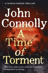 A TIME OF TORMENT (CHARLIE PARKER #15)