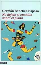 NO DEJEIS EL CUCHILLO SOBRE EL PIANO